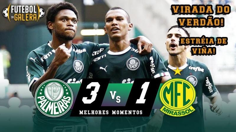 ESTRÉIA DO GRAMADO SINTÉTICO | Palmeiras 3 x 1 Mirassol | Melhores Momentos | HD 16022020