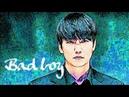Kim Nam Gil || Bad Boy