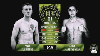 №7 PAVEL KUPRIENKO vs SIMON HARUTYUNYAN BFC 61