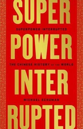 Superpower Interrupted - Michael Schuman