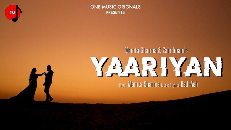 Yaariyan Teaser Mamta Sharma Zain Imam BadAsh Latest Hindi Song 2020 Releasing May 2020