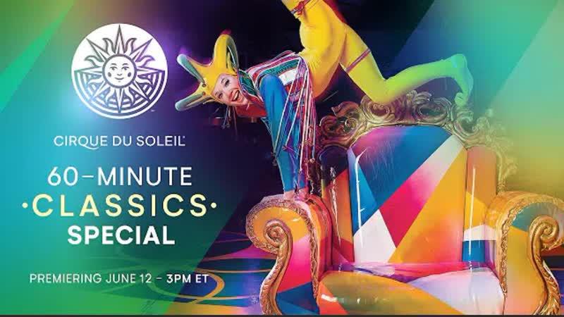 60 minute Classics Special Cirque du Soleil Saltimbanco Nouvelle Experience Cirque Reinvente 2020 FHD