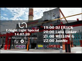 DJ ER1CK | Lidia Linker | MELLOW G | JoinMe  U-NIGHT