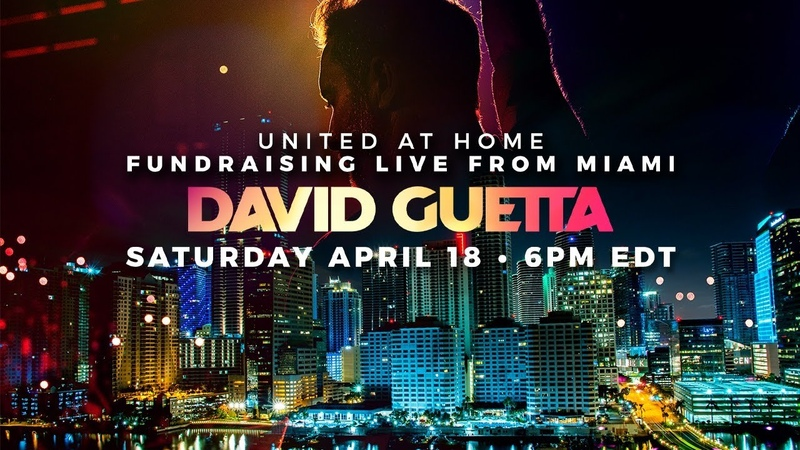 David Guetta United at Home Fundraising Live from Miami UnitedatHome StayHome WithMe