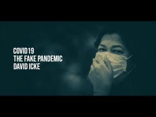 Covid 19 – The Fake Pandemic – David Icke