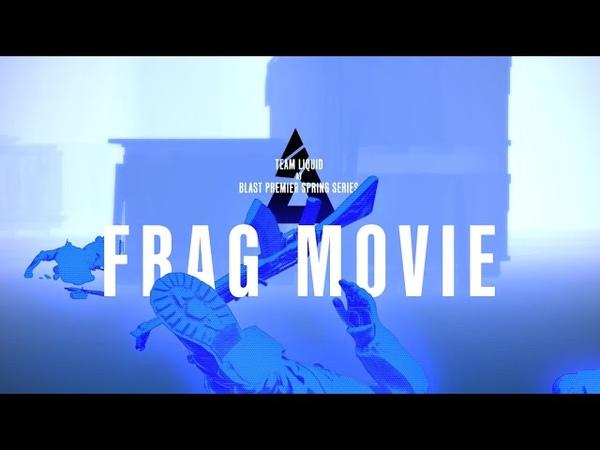 Team Liquid CSGO BLAST Premier: London Frag Movie
